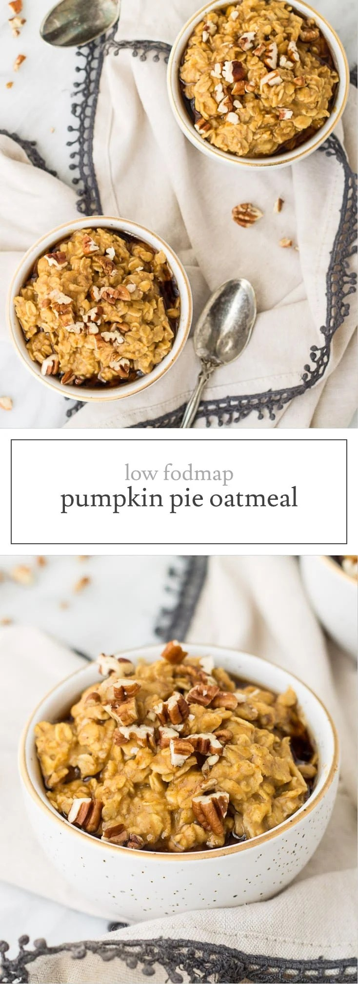 Filled with whole grain oats and nutrient-packed pumpkin, this Low Fodmap Pumpkin Pie Oatmeal is a fantastic fall-inspired breakfast. Gluten free and vegetarian