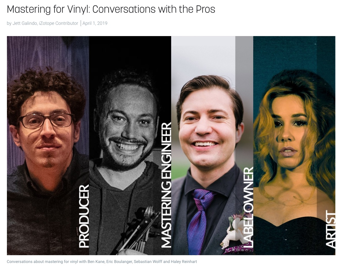 Mastering for Vinyl: Conversations with the Pros from the iZotope Audio Blog