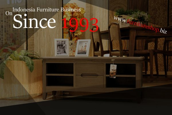 Indonesia Furniture Business Since 1993