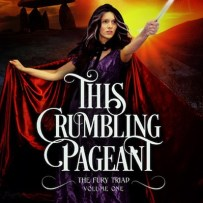 This Crumbling Pageant – Free!