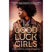 Book Review for The Good Luck Girls