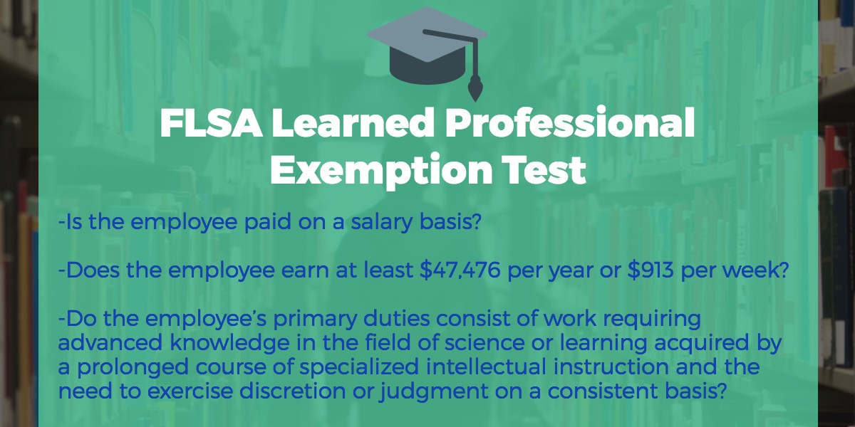 FLSA Learned Professional Exemption: How to Determine if Employees ...