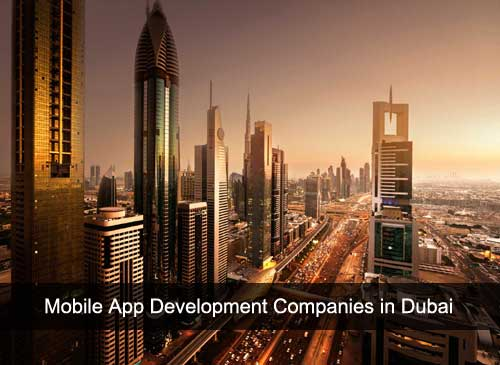 Top 10 Mobile App Development Companies in Dubai, UAE