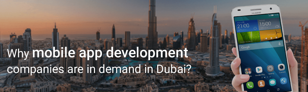 mobile-app-development-companies-are-in-demand-in-Dubai-1