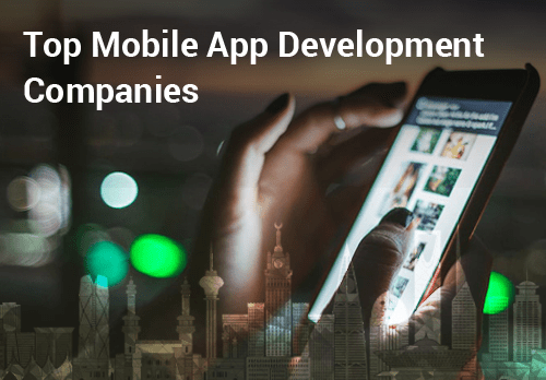 Top 10 Mobile App Development Companies in Abu Dhabi