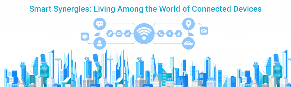 Smart-Synergies-Living-Among-the-World-of-Connected-Devices-1