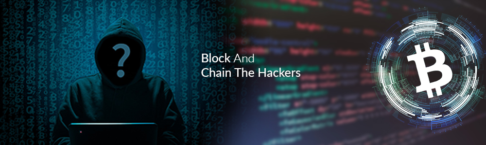 block-and-chain-the-hackers