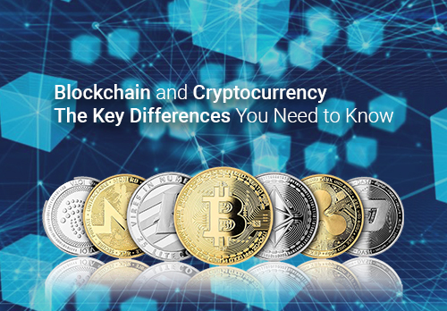 Blockchain and Cryptocurrency: The Key Differences You Need to Know