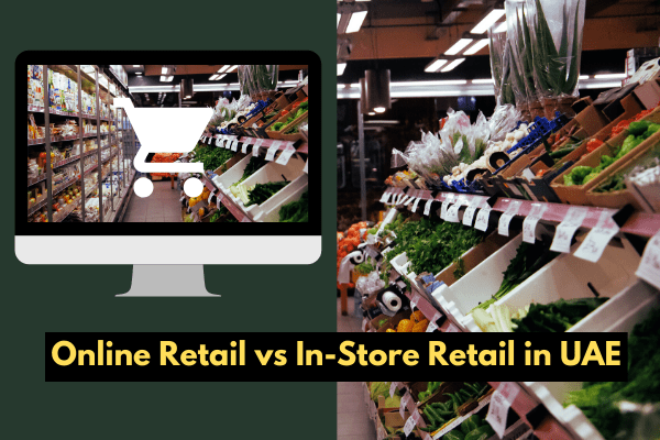 Online Retail vs In-Store Retail in UAE