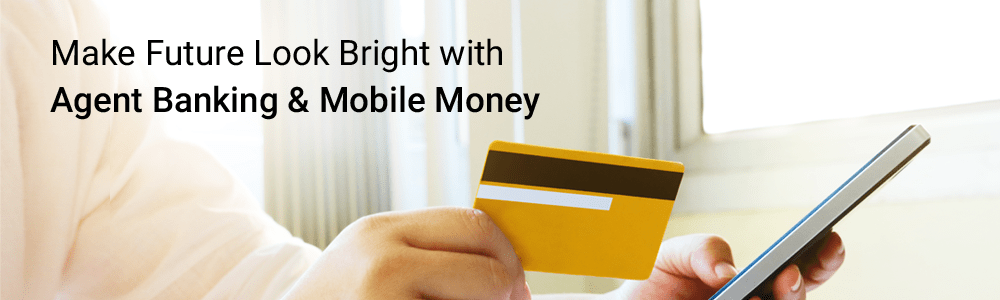 Agent-Banking-&-Mobile-Money-1