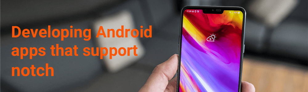 Developing-Android-apps-that-support-notch-1