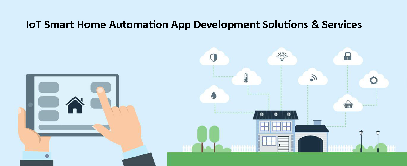 IoT Smart Home Automation App Development Solutions & Services