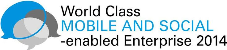 World Class Mobile- and Social-enabled Enterprise 2014 - WCMS14