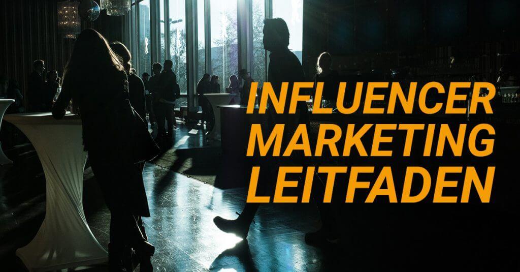 Influencer Marketing Leitfaden 2017 - INREACH