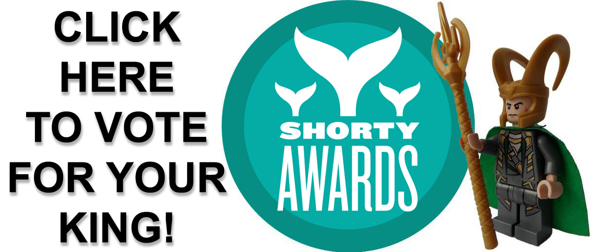 Click here to vote for @Loki_Lego in the Shorty Awards!
