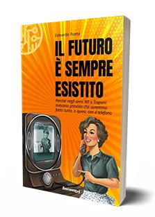 Il futuro è sempre esistito (2020)