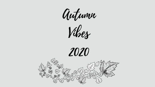 Autumn Vibes 2020
