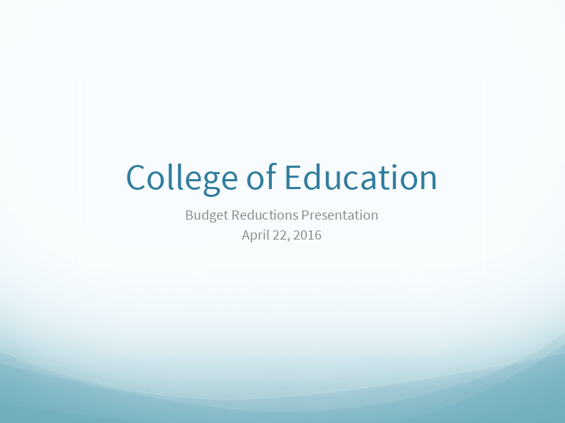 College of Education Budget Proposal