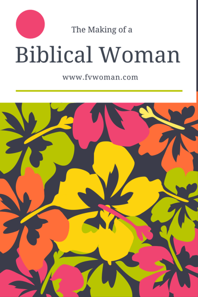 The Making of a Biblical Woman