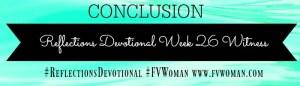 Reflections Devotional Week 26 Witness