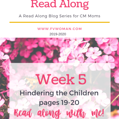Hindering The Children Week 5 Charlotte Mason Home Education Read-Along Series