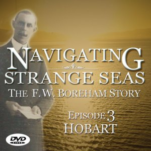 NAVIGATING STRANGE SEAS, Episode 3 - Hobart