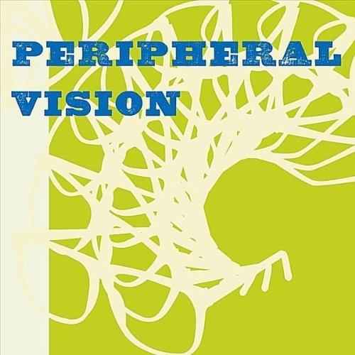 Peripheral Vision by Peripheral Vision - New on CD   FYE