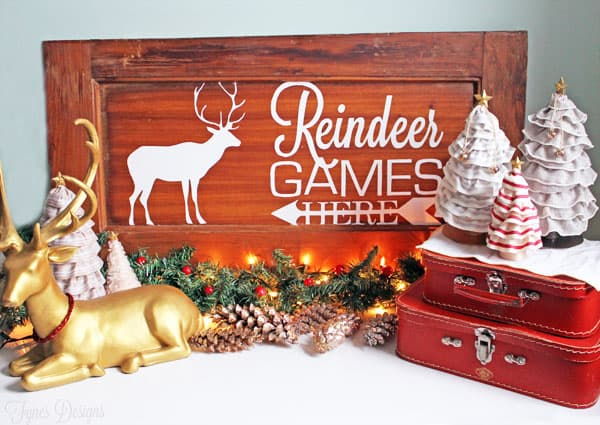 Reindeer games painted sign with free cut file