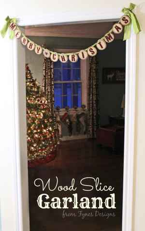 Easy Wood Slice Christmas garland eatured by top US craft blog, Fynes Designs