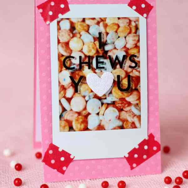 I Chews you Valentine and other funny V-day Cards