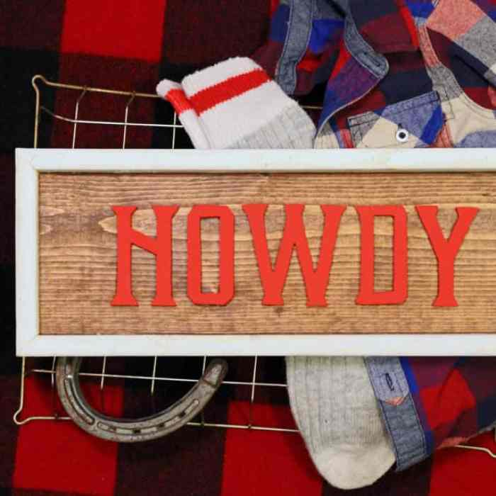 Howdy wood sign- perfect for the barn