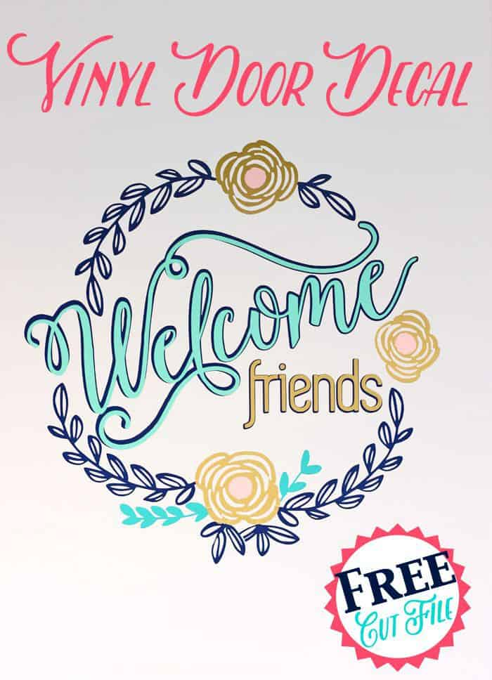 Get this Welcome Friends Vinyl Door Decal Silhouette cut file for free!