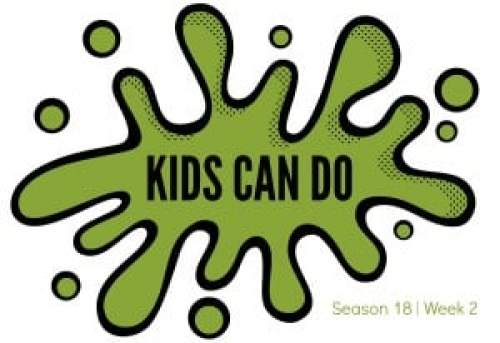 Kids Can Do Season 18 Week 2 Header