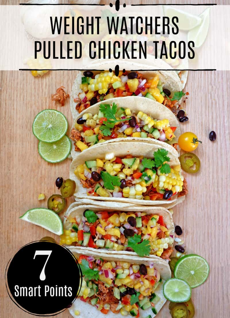 Weight Watchers pulled chicken tacos with fresh mango pineapple salsa only 7 Weight Watchers Smart Points