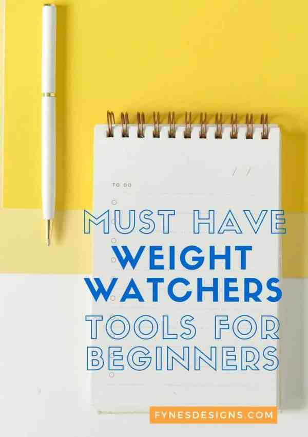 7 Must Have Weight Watchers Tools for Beginners