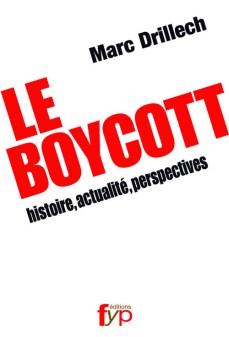 tout sur le boycott : son origine, son histoire, son actualité