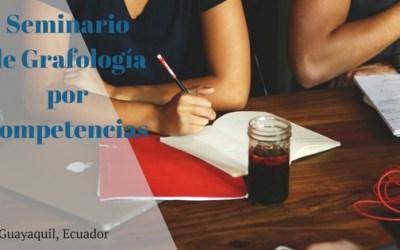 Seminario de Grafologia por Competencias – Guayaquil, Ecuador