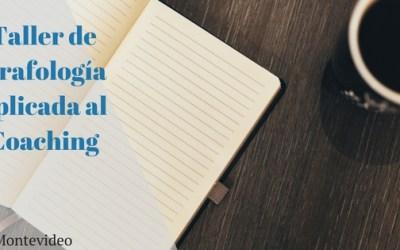 Taller de Grafología aplicada al Coaching- Montevideo