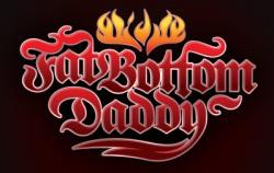Fat Bottom Daddy