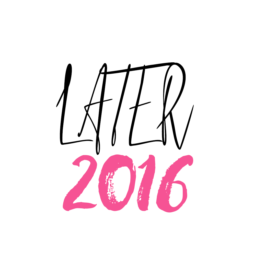 Later 2016