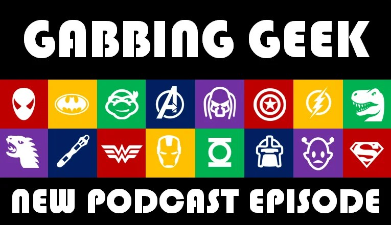 Gabbing Geek 63: Geek Reconstruction