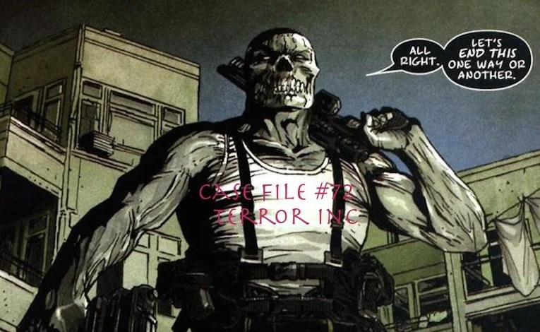 Slightly Misplaced Comic Book Heroes Case Files #72:  Terror Inc