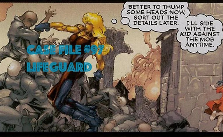 Slightly Misplaced Comic Book Heroes Case File #97:  Lifeguard