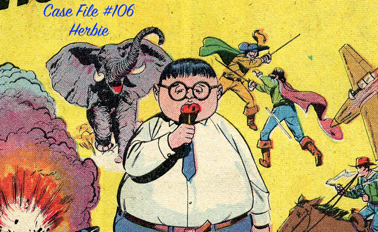 Slightly Misplaced Comic Book Hero Case File #106:  Herbie Popnecker
