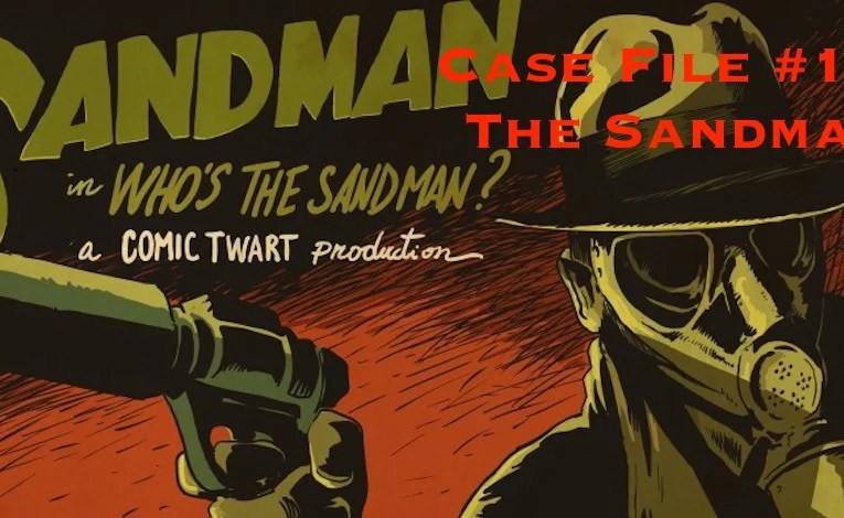 Slightly Misplaced Comic Book Heroes Case File #120:  Sandman