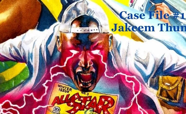 Slightly Misplaced Comic Book Heroes Case Files #124: Jakeem Thunder