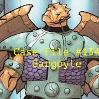 Slightly Misplaced Comic Book Heroes Case File #134:  Gargoyle