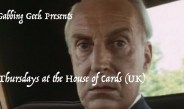 """House Of Cards UK """"The Final Cut Episode Three"""""""