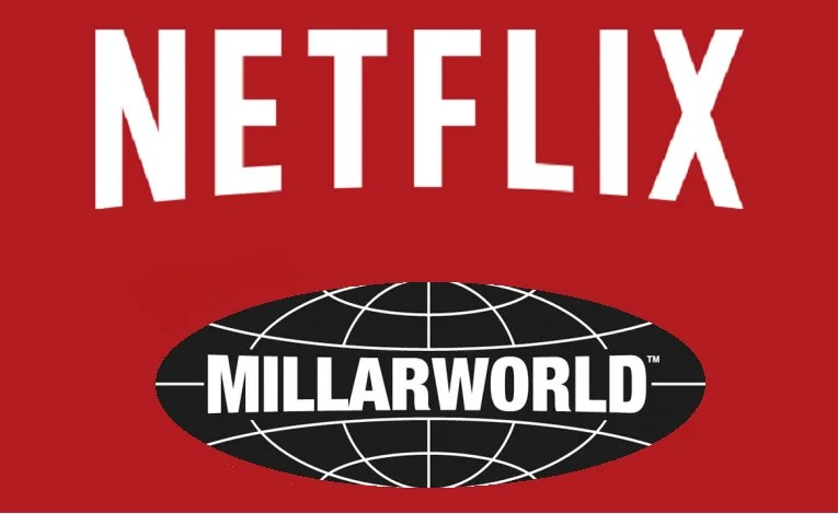 Why Would Netflix Acquire Millarworld? The Answers Are Exciting
