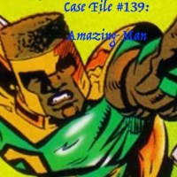 Slightly Misplaced Comic Book Heroes Case File #139:  Amazing-Man